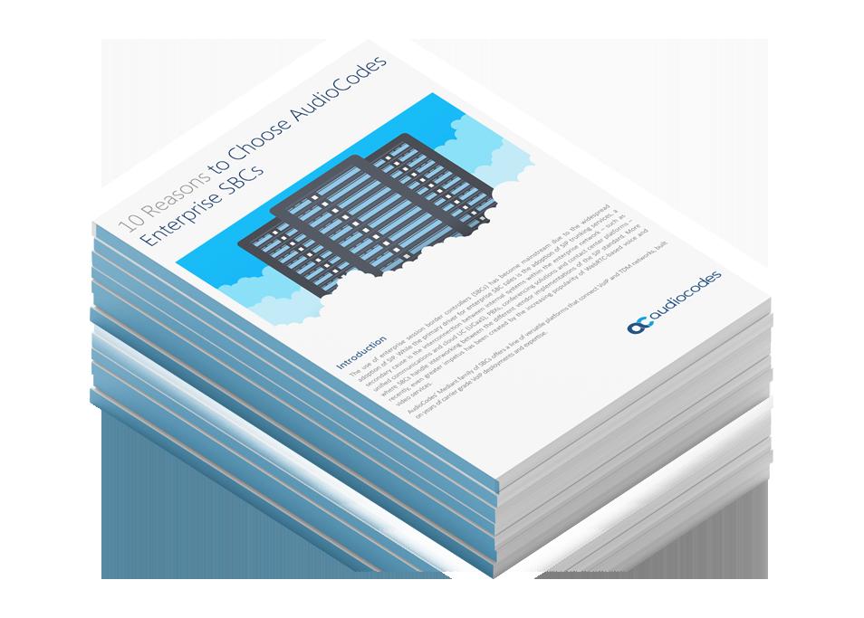 10-Reasons-to-Choose-AudioCodes-Enterprise-SBC-Application-Note