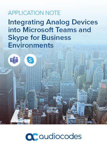Integrating Analog Devices into Microsoft Teams and Skype for Business Environments