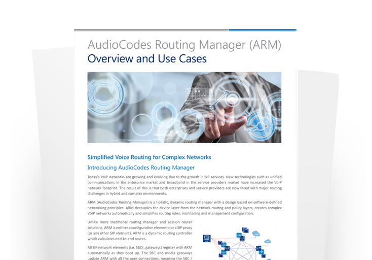 AudioCodes Routing Manager (ARM) Overview and Use Cases