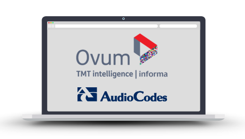 Ovum and AudioCodes Recorded Webinar - Transforming Business Voice Services from PSTN Connectivity to Managed UC Services