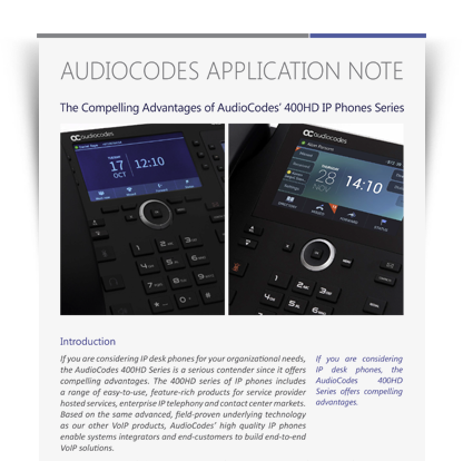 AudioCodes Application Note: The Compelling Advantages of AudioCodes' 400HD IP Phones Series: Simple and Powerful