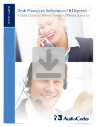 White Paper: Desk Phones or Softphones It Depends